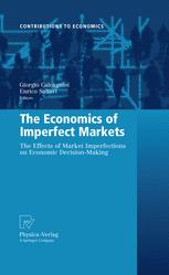 The Economics of Imperfect Markets
