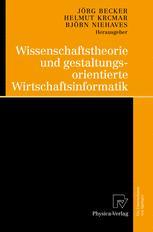 Wissenschaftstheorie und gestaltungsorientierte Wirtschaftsinformatik