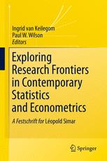 Exploring Research Frontiers in Contemporary Statistics and Econometrics