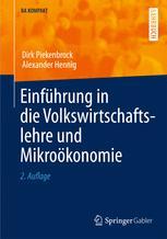 Einführung in die Volkswirtschaftslehre und Mikroökonomie