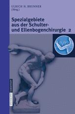 Spezialgebiete aus der Schulter- und Ellenbogenchirurgie 2