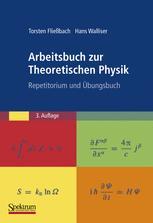 Arbeitsbuch zur Theoretischen Physik
