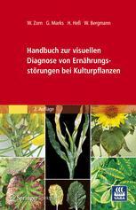 Handbuch zur visuellen Diagnose von Ernährungsstörungen bei Kulturpflanzen