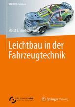 Leichtbau in der Fahrzeugtechnik