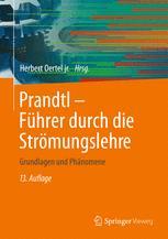 Prandtl - Führer durch die Strömungslehre