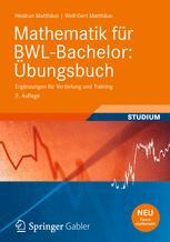 Mathematik für BWL-Bachelor: Übungsbuch
