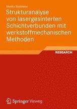 Strukturanalyse von lasergesinterten Schichtverbunden mit werkstoffmechanischen Methoden