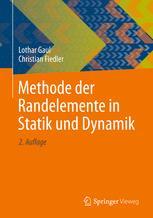 Methode der Randelemente in Statik und Dynamik