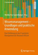 Wissensmanagement - Grundlagen und praktische Anwendung