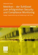 Metriken – der Schlüssel zum erfolgreichen Security und Compliance Monitoring