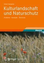 Kulturlandschaft und Naturschutz