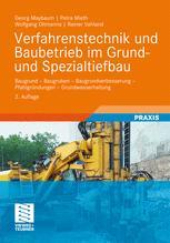 Verfahrenstechnik und Baubetrieb im Grund- und Spezialtiefbau