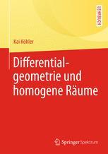 Differentialgeometrie und homogene Räume
