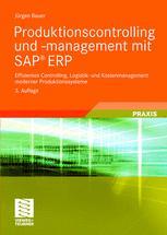 Produktionscontrolling und -management mit SAP® ERP
