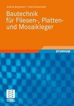Bautechnik für Fliesen-, Platten- und Mosaikleger