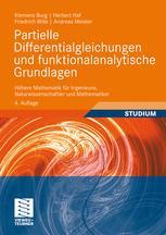 Partielle Differentialgleichungen und funktionalanalytische Grundlagen