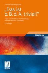 """""""Das ist o.B. d.A. trivial!"""""""
