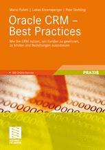 Oracle CRM – Best Practices