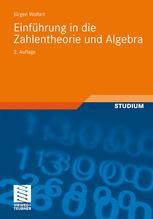 Einführung in die Zahlentheorie und Algebra