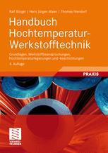 Handbuch Hochtemperatur- Werkstofftechnik