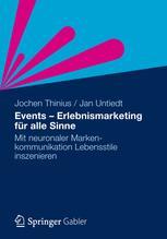 Events - Erlebnismarketing für alle Sinne