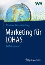 Marketing für LOHAS