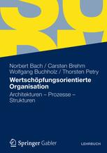 Wertschöpfungsorientierte Organisation
