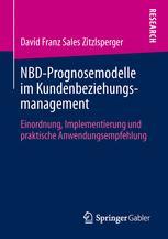 NBD-Prognosemodelle im Kundenbeziehungsmanagement