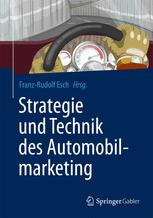 Strategie und Technik des Automobilmarketing