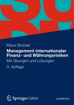 Management internationaler Finanz- und Währungsrisiken