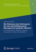 Die Relevanz des Vertrauens für das identitätsbasierte Management globaler Marken