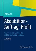 Akquisition - Auftrag - Profit