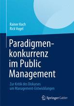 Paradigmenkonkurrenz im Public Management