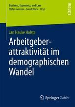 Arbeitgeberattraktivität im demographischen Wandel