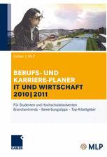 BERUFS- UND KARRIERE-PLANER IT UND WIRTSCHAFT 2010|2011