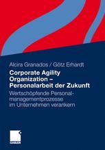 Corporate Agility Organization – Personalarbeit der Zukunft