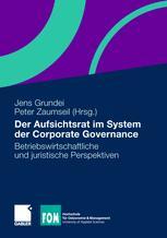 Der Aufsichtsrat im System der Corporate Governance