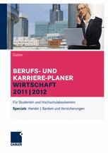 BERUFS- UND KARRIERE-PLANER WIRTSCHAFT 2011|2012