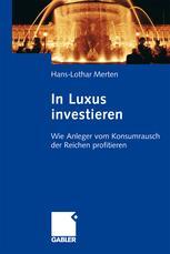 In Luxus investieren