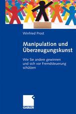 Manipulation und Überzeugungskunst
