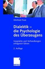 Dialektik — die Psychologie des Überzeugens