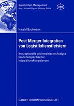 Post Merger Integration von Logistikdienstleistern