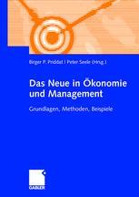 Das Neue in Ökonomie und Management