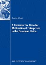 A Common Tax Base for Multinational Enterprises in the European Union