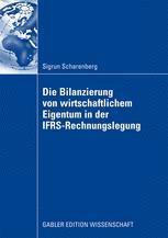 Die Bilanzierung von wirtschaftlichem Eigentum in der IFRS-Rechnungslegung