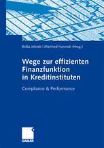 Wege zur effizienten Finanzfunktion in Kreditinstituten