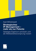 Strategisches IP-Management – mehr als nur Patente