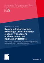 Kommunikationsformen freiwilliger unternehmenseigener Transparenz und fundamentale Kapitalmarkteffekte