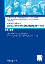 Klausurenbuch Laufbahnprüfung/Steuerberaterprüfung