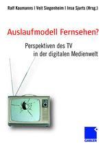 Auslaufmodell Fernsehen?